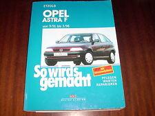 Reparaturanleitung Opel Astra F Diesel + Benziner ,ab 09-1991 bis 03-1998