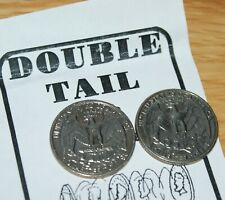 Double sided Coin (real U.S. currency) -Two Tailed Quarter- handy prop Tmgs