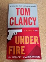 Under Fire (Jack Ryan Jr. Novel) by Grant Blackwood, Tom Clancy Book
