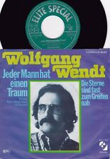 Wolfgang Wendt ORIG GER PS 45 every man must have a dream NM Euro Pop