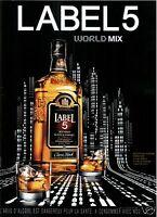 PUBLICITÉ PRESSE 2012 LABEL 5 BLENDED SCOTCH WHISKY BOTTLED SCOTLAND WORLD MIX