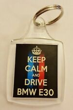 """Keep Calm and Drive a BMW E30"" Car Keyring Birthday Gift"