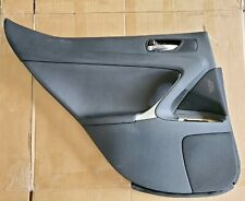 06 - 2009 LEXUS IS250 IS350 REAR LEFT DOOR TRIM PANEL INTERIOR BLACK FACTORY OEM
