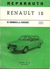REPARAUTO / RENAULT 12 - GUIDE TECHNIQUE ESPAGNOL