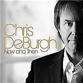 Chris de Burgh - Now and Then (CD 2008)