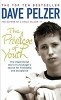 The Privilege of Youth: The Inspirational Story of a Teenager's Search for Frien