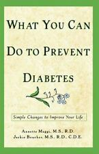 What You Can Do to Prevent Diabetes: Simple Changes to Improve Your-ExLibrary