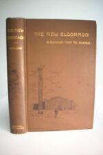 1890 THE NEW ELDORADO *JOURNEY TO ALASKA *Seals*Timber*Fur*Gold*Kodiak*Eskimo