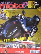 FASCICULE JOE BAR TEAM N°10 YAMAHA 1100 R1  / BMW HP2 / AGOSTINI / HYOSUNG COMET