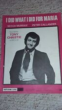 TONY CHRISTIE - I DID WHAT I DID FOR MARIA - SHEET MUSIC