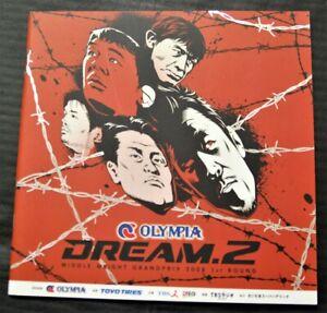 MMA Program DREAM.2 04/29/2008 Kazushi Sakuraba Masakatsu Funaki PRIDEUFC