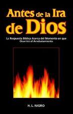 Antes de La IRA de Dios by Nigro, L.  New 9780970433084 Fast Free Shipping,,