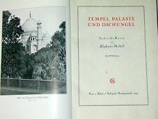 Tempel Paläste Dschungel Alphons Nobel Indien Reisen Religion 1929