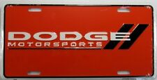 DODGE MOTORSPORTS LICENSE PLATE RACE RACING METAL SIGN NEW L151