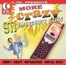 More Crazy 911 Emergency Calls [K-Tel] (CD, Dec-2005, K-Tel Distribution)