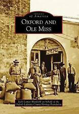NEW Oxford and Ole Miss (Images of America) by Jack Lamar Mayfield