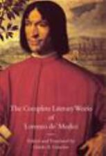 """The Complete Literary Works of Lorenzo De' Medici, """"The Magnificent"""" by Guido..."""