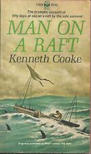 MAN ON A RAFT Kenneth Cooke - WORLD WAR II SUBMARINE TORPEDO SURVIVOR - 50 DAYS