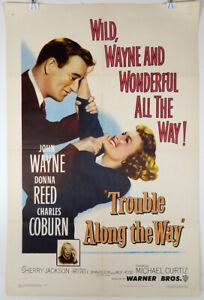 TROUBLE ALONG THE WAY - 1953 ORIGINAL MOVIE POSTER - JOHN WAYNE - DONNA REED