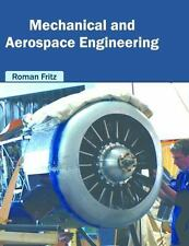 Mechanical and Aerospace Engineering: By Fritz, Roman