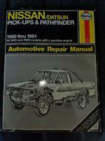 1980 Thru 1991 Nissan Datsun Pickups & Pathfinder Repair Manual Haynes