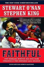 Faithful: Two Diehard Boston Red Sox Fans Chronicle the Historic 2004-ExLibrary
