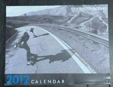 CONCRETE WAVE Skateboard Magazine 2011 & 2012 CALENDARS Longboard Bustin'