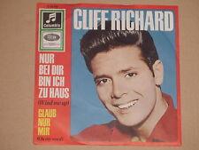 """CLIFF RICHARD -Nur Bei Dir Bin Ich Zu Haus- 7"""" 45"""