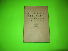 1943 Magaflux Aircraft Inspection Manual Hardcover Book / Ww2 Bethlehem Steel