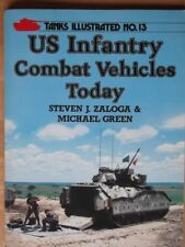 TANKS ILLUSTRATED 13. US INFANTRY COMBAT VEHICLES