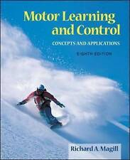 Motor Learning and Control: Concepts and Applications by Richard A. Magill...
