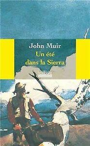 Un été dans la Sierra de Muir, John | Livre | état très bon