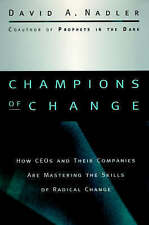 Champions of Change: How CEOs and Their Companies are Mastering the Skills of Ra