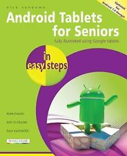 Android Tablets for Seniors in Easy Steps: Covers Android 7.0 Nougat (Paperback