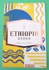 STARBUCKS 2016 - Series Reserve Tasting Card ETHIOPIA GEDEB - NEW (ID#36)