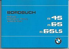 BMW Bordbuch , Bedienunganleitung R 45, 65, 65 LS / R45, R65, R65LS R 65LS neu
