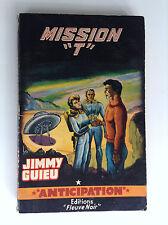 Anticipation fleuve noir Fusée Mission T Guieu  N° 219  TBE