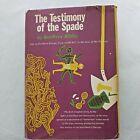 THE TESTIMONY OF THE SPADE - GEOFFREY BIBBY