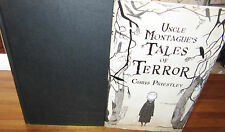 Uncle Montague's Tales of Terror - Chris Priestley / DAVID ROBERTS  New 1st HbDj