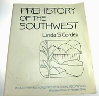 Prehistory of the South West by Linda Cordell 1984 Softcover Used Book