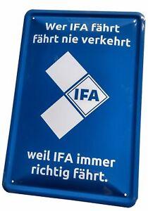 Blechschild 20x30 IFA Service Wer fährt nie verkehrt weil immer richtig DDR Kult
