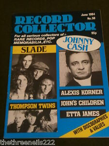 RECORD COLLECTOR #58 - SLADE - JOHNNY CASH - JUNE 1984