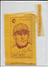 Fred Clarke Pittsburgh Pirates Old Mill Cigarettes Colored Silk Hof