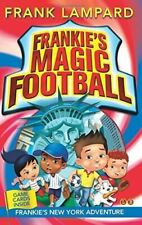 , Frankie's New York Adventure (Frankie's Magic Football) by Lampard, Frank (201