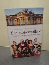 Die Hohenzollern Preußische Könige, deutsche Kaiser