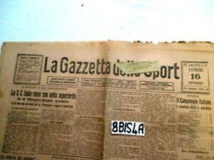 GAZZETTA DELLO SPORT LUN 16 10 1922 CAMPIONATO CALCIO AUTIOMOBILISMO (8BIS4A)