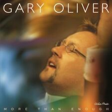 More Than Enough, Oliver, Gary, Excellent