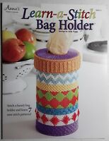 Annie/'s plastic canvas patterns Learn-a-Stitch Bag Holder ~ 7 Stitch Patterns