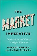 Reforming Higher Education Innovation and the Public Good: The Market...