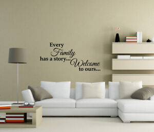 Every family has a story Welcome to ours Wall Stickers Quote Home decor UK 60ZX